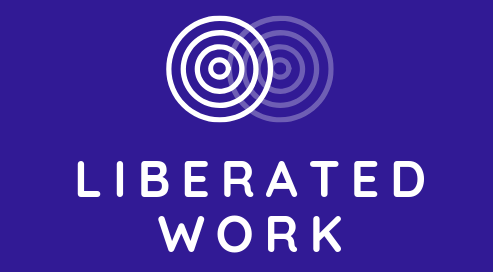 Liberated Work